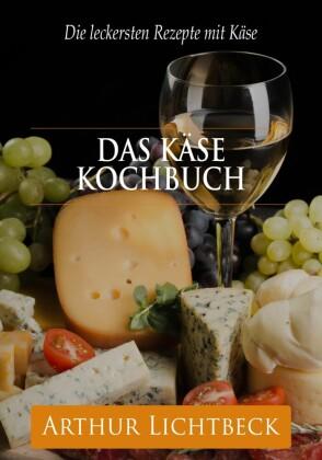 Das Käse Kochbuch