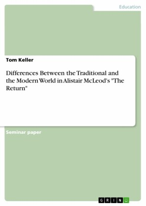 Differences Between the Traditional and the Modern World in Alistair McLeod's 'The Return'