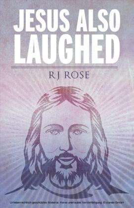 Jesus Also Laughed