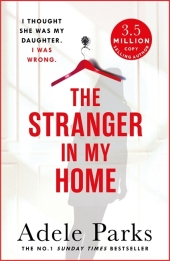 The Stranger In My Home: I thought she was my daughter. I was wrong. Cover