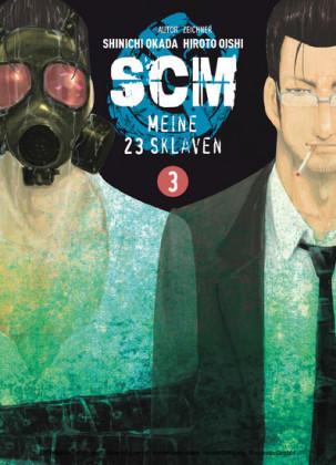 SCM - Meine 23 Sklaven, Band 3