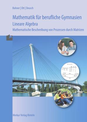 Mathematik für berufliche Gymnasien - Lineare Algebra