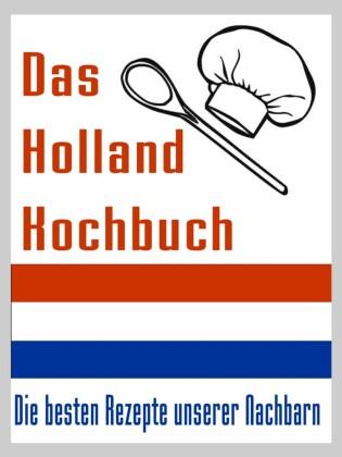 Das Holland Kuchbuch