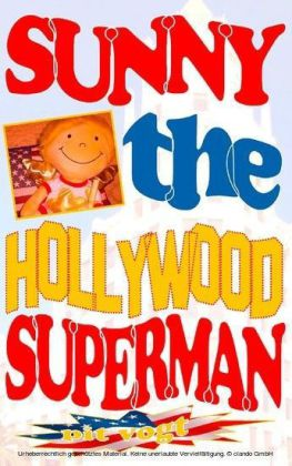 Sunny the Hollywood Superman