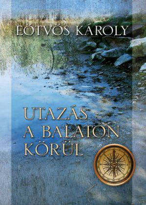 Utazás a Balaton körül