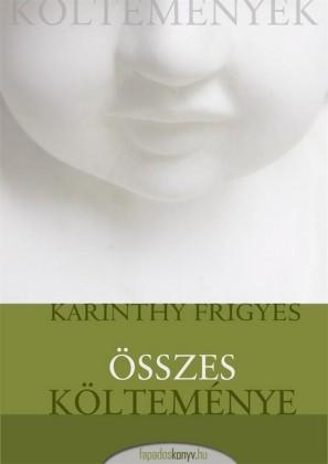 Karinthy Frigyes összes költeménye