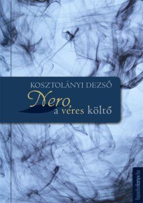 Nero, a véres költö