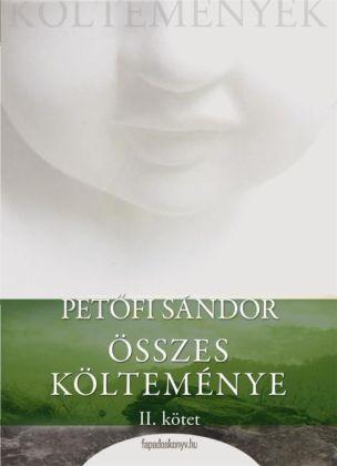 Petöfi Sándor összes költeménye 2. rész