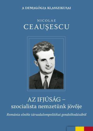 Az ifjúság - szocialista nemzetünk jövöje