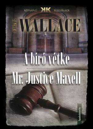 A bíró vétke - Mr Justice Maxell