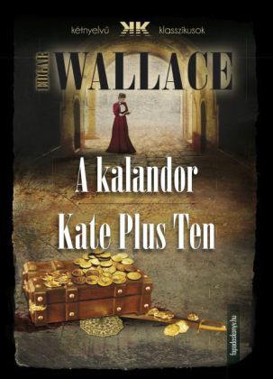 A kalandor - Kate Plus Ten