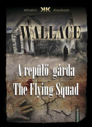 A repülö gárda - The Flying Squad
