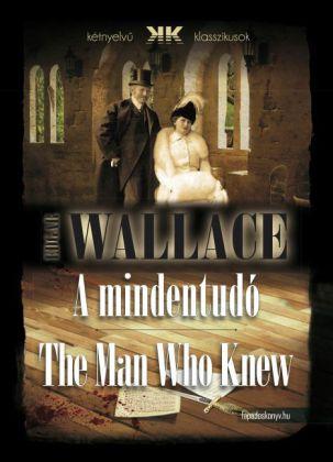 A mindentudó - The Man Who Knew