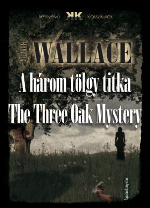 A három tölgy titka - The Three Oak Mystery
