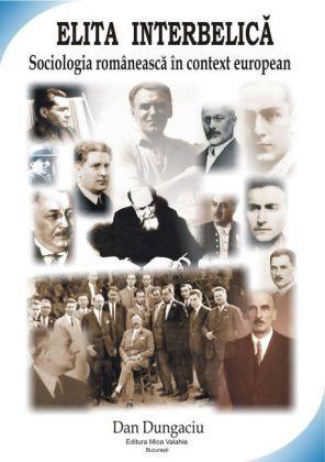 Elita interbelica: sociologia româneasca în context european