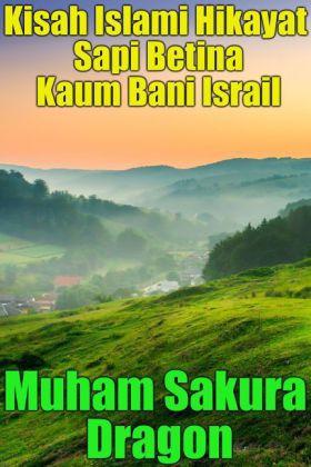 Kisah Islami Hikayat Sapi Betina Kaum Bani Israil