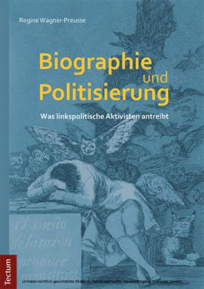 Biographie und Politisierung
