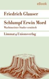 Schlumpf Erwin Mord - Wachtmeister Studer