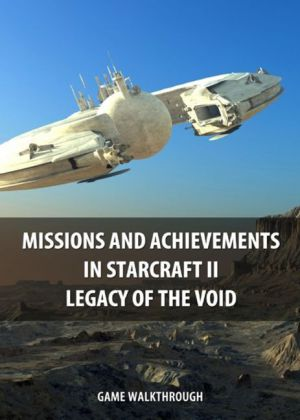 Missions and Achievements in StarCraft II Legacy of the Void Game Walkthrough