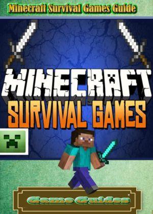 Minecraft Survival Games Guide