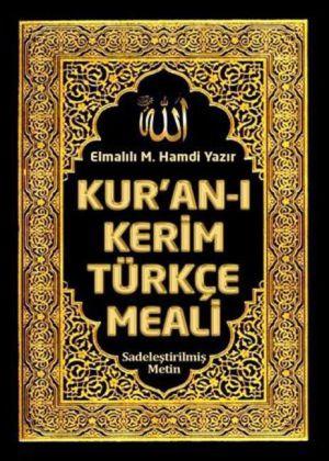 Kuran Kerim Türkçe Meali: Elmal l M. Hamdi Yaz r
