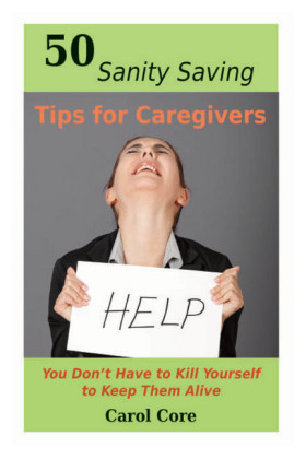 50 Sanity Saving Tips for Caregivers