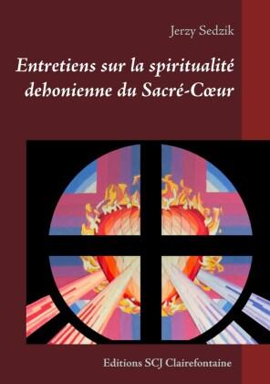 Entretiens sur la spiritualité dehonienne du Sacré-Coeur