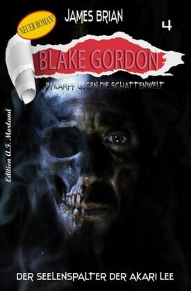 Blake Gordon, Der Seelenspalter des Akari Lee