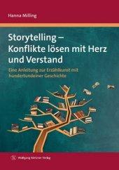 Storytelling - Konflikte lösen mit Herz und Verstand Cover