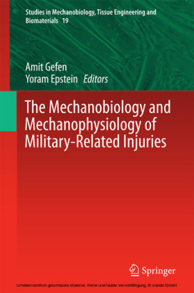 The Mechanobiology and Mechanophysiology of Military-Related Injuries