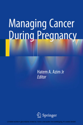 Managing Cancer during Pregnancy