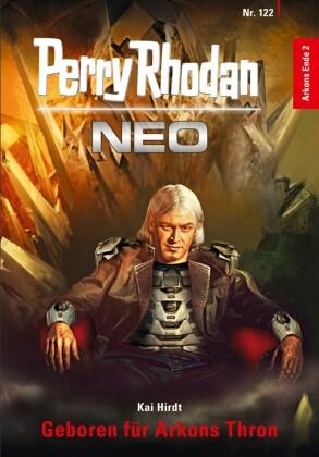 Perry Rhodan Neo 122: Geboren für Arkons Thron