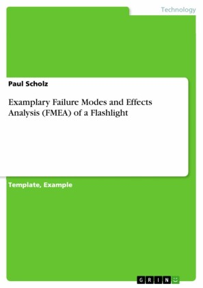 Examplary Failure Modes and Effects Analysis (FMEA) of a Flashlight