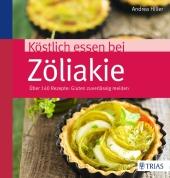 Köstlich essen bei Zöliakie Cover