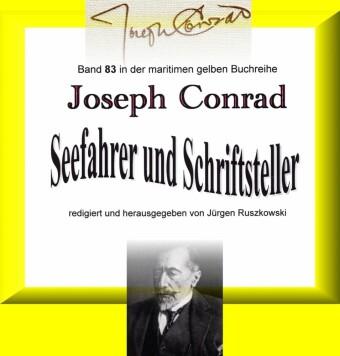 Joseph Conrad - Seefahrer und Schriftsteller
