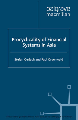 Procyclicality of Financial Systems in Asia