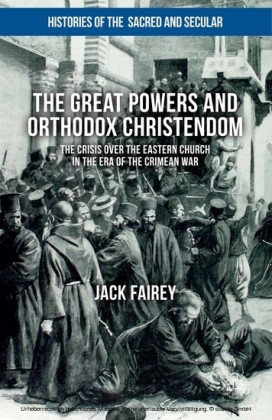 The Great Powers and Orthodox Christendom