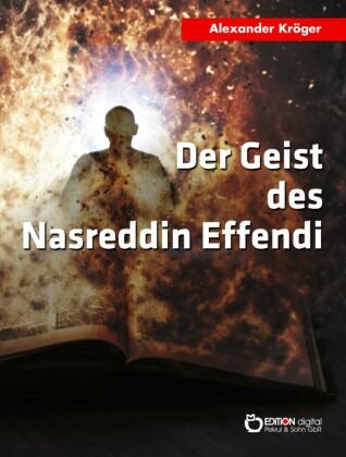 Der Geist des Nasreddin Effendi