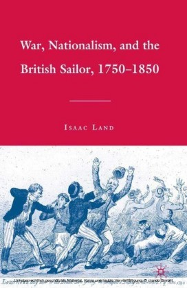 War, Nationalism, and the British Sailor, 1750-1850