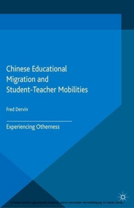 Chinese Educational Migration and Student-Teacher Mobilities