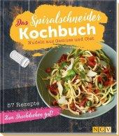 Das Spiralschneider-Kochbuch