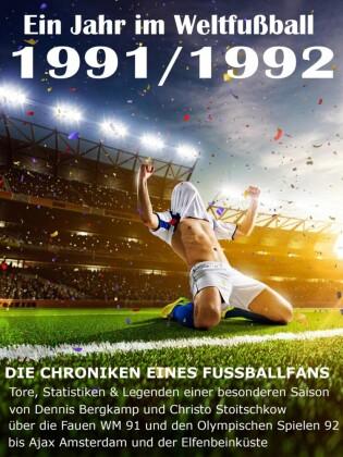 Ein Jahr im Weltfußball 1991 / 1992