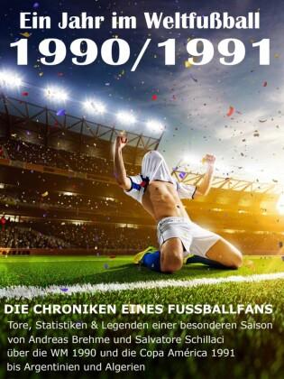 Ein Jahr im Weltfußball 1990 / 1991