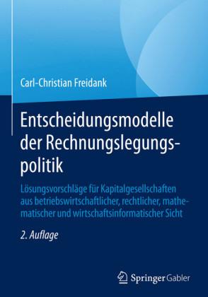 Entscheidungsmodelle der Rechnungslegungspolitik