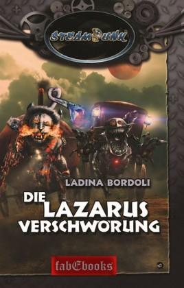 SteamPunk 6: Die Lazarus Verschwörung