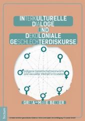 Interkulturelle Dialoge und dekoloniale Geschlechterdiskurse