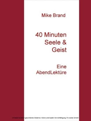 40 Minuten Seele & Geist