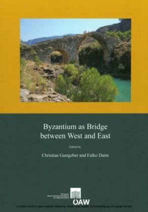 Byzantium as Bridge between West and East