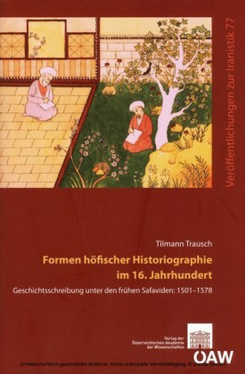 Formen höfischer Historiographie im 16. Jahrhundert