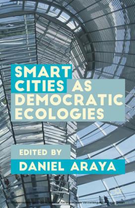 Smart Cities as Democratic Ecologies
